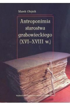 Antroponimia starostwa grabowieckiego (XVI-XVIIIw)
