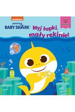 Myj łapki, mały rekinie! Baby Shark