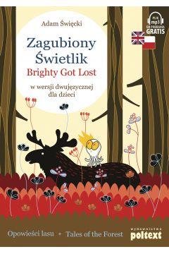 Zagubiony Świetlik. Brighty Got Lost w wersji dwujęzycznej dla dzieci
