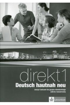 Direkt 1 Deutsch hautnah neu WB. Język niemiecki. Zeszyt ćwiczeń + CD wieloletni do 1 klasy liceum i technikum. Zakres rozszerzony