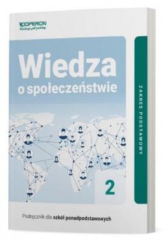 Wiedza o społeczeństwie 2. Podręcznik. Zakres podstawowy. Szkoły ponadpodstawowe