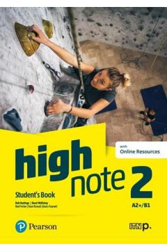 High Note 2. Język angielski. Student`s Book A2+/B1 + Online Resources. Podręcznik do liceum i technikum + materiały online