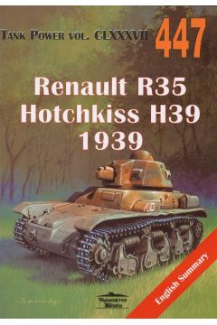 Renault R35, Hotchkiss H39. 1939. Tank Power vol. CLXXXVII 447