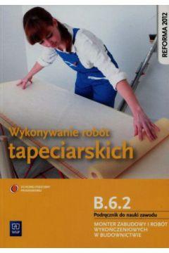 Wykonywanie robót tapeciarskich. Kwal. B.6.2 WSiP