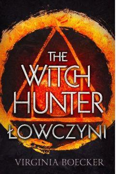 The witch hunter łowczyni Tom 1