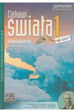 Ciekawi świata. Geografia. Podręcznik. Zakres rozszerzony. Szkoły ponadgimnazjalne
