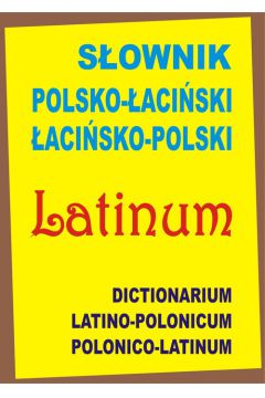 Słownik polsko-łaciński, łacińsko-polski