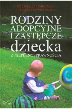 Rodziny adopcyjne i zastępcze dziecka z niepełnosprawnością