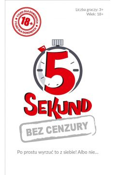 5 sekund. Bez Cenzury