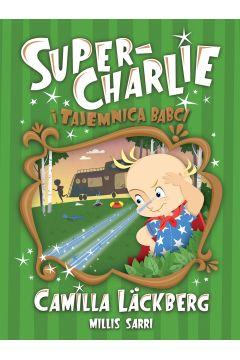 Super-Charlie i tajemnica babci