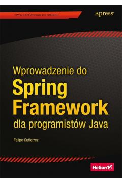 Wprowadzenie do Spring Framework dla programistów Java
