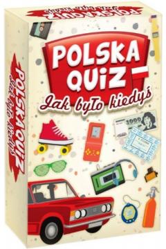 Polska Quiz Jak było kiedyś?