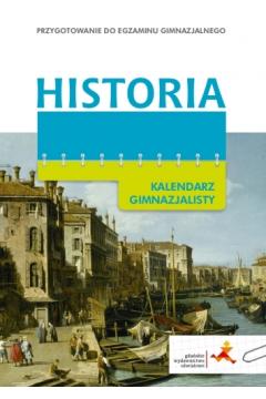 Kalendarz gimnazjalisty - Historia GWO
