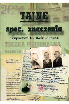 Tajne spec. znaczenia Krzysztof M. Kaźmierczak