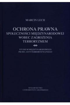 Ochrona prawna społeczności międzynarodowej wobec zagrożenia terroryzmem