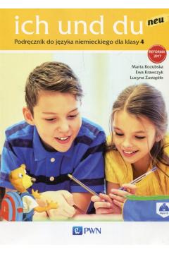 Ich und du neu 4. Podręcznik do języka niemieckiego dla klasy 4 szkoły podstawowej