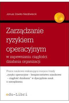 Zarządzanie ryzykiem operacyjnym w zapewnianiu ciągłości działania organizacji