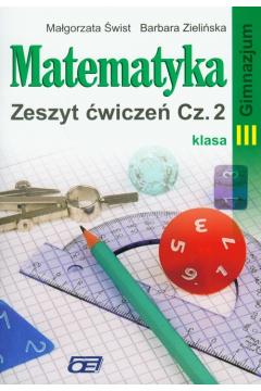 Matematyka 3 Zeszyt ćwiczeń Część 2