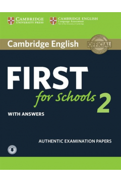 Cambridge English First for Schools 2 Student's Book with answers and Audio