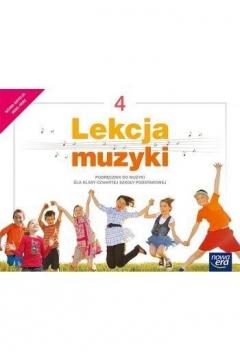 Lekcja muzyki. Klasa 4. Podręcznik dla szkoły podstawowej