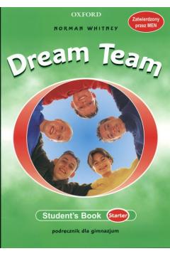 Dream Team. Podręcznik dla gimnazjum