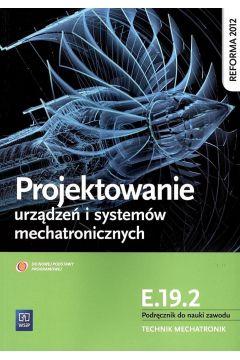 Projektowanie urządzeń i systemów mechatr. E.19.2