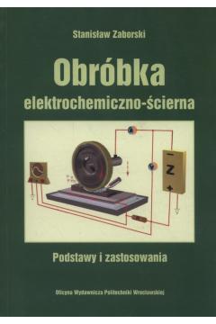 Obróbka elektrochemiczna - ścierna