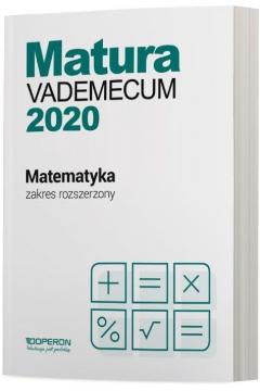 Matura 2020 Matematyka. Vademecum. Zakres rozszerzony