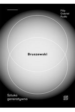 Bruszewski Sztuka generatywna