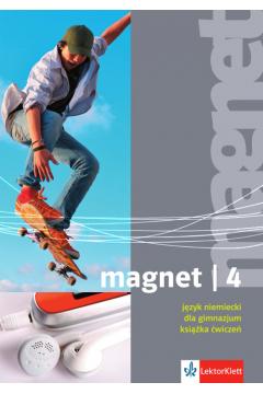 Magnet 4. Język niemiecki. Ksiażka ćwiczeń. Gimnazjum