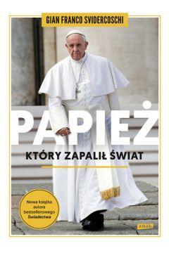 Papież który zapalił świat