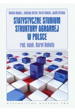 Statystyczne studium struktury agrarnej w Polsce