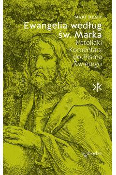 Ewangelia według św. Marka Katolicki Komentarz do Pisma Świętego