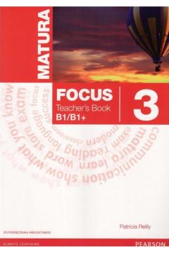 Matura Focus 3 Teacher's Book (wieloletni)