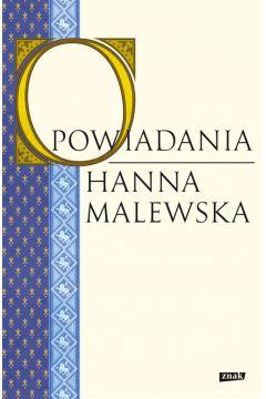 Opowiadania Hanna Malewska