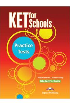 KET for Schools Practice Tests SB