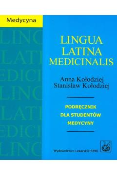 Lingua Latina Medicinalis. Podręcznik