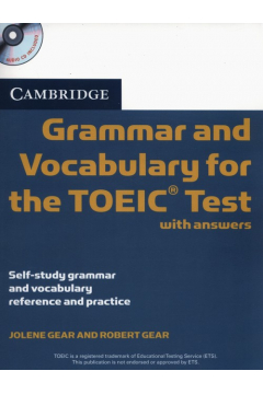 Cambridge Grammar and Vocabulary for the TOEIC with answers + CD