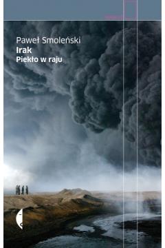 Irak. Piekło w raju