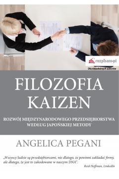 Filozofia kaizen rozwój międzynarodowego przedsiębiorstwa według japońskiej metody