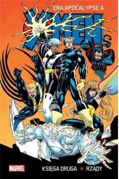 X-Men Era Apocalypse'a. Księga druga. Rządy