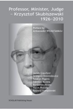 Professor, Minister, Judge - Krzysztof Skubiszewski 1926-2010