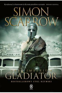 Orły Imperium. Tom 9 Gladiator