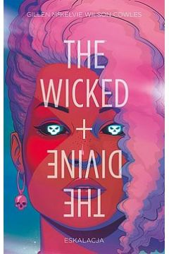 The Wicked + The Divine. Tom 4. Eskalacja