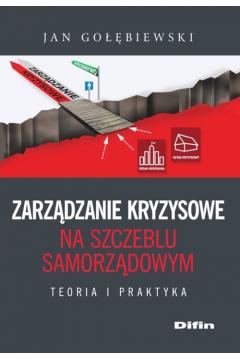 Zarządzanie kryzysowe na szczeblu samorządowym
