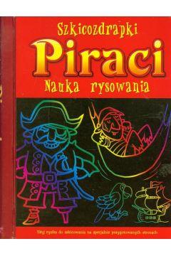 Szkicozdrapki. Piraci. Nauka rysowania