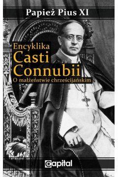 Encyklika Casti connubii. O małżeństwie chrześcijańskim