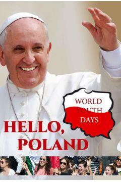 Hello, Poland! World Youth Days