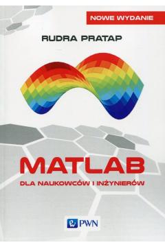 Matlab dla naukowców i inżynierów