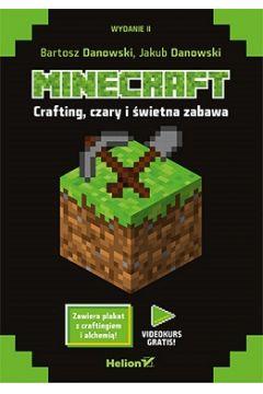Minecraft. Crafting czary i świetna zabawa